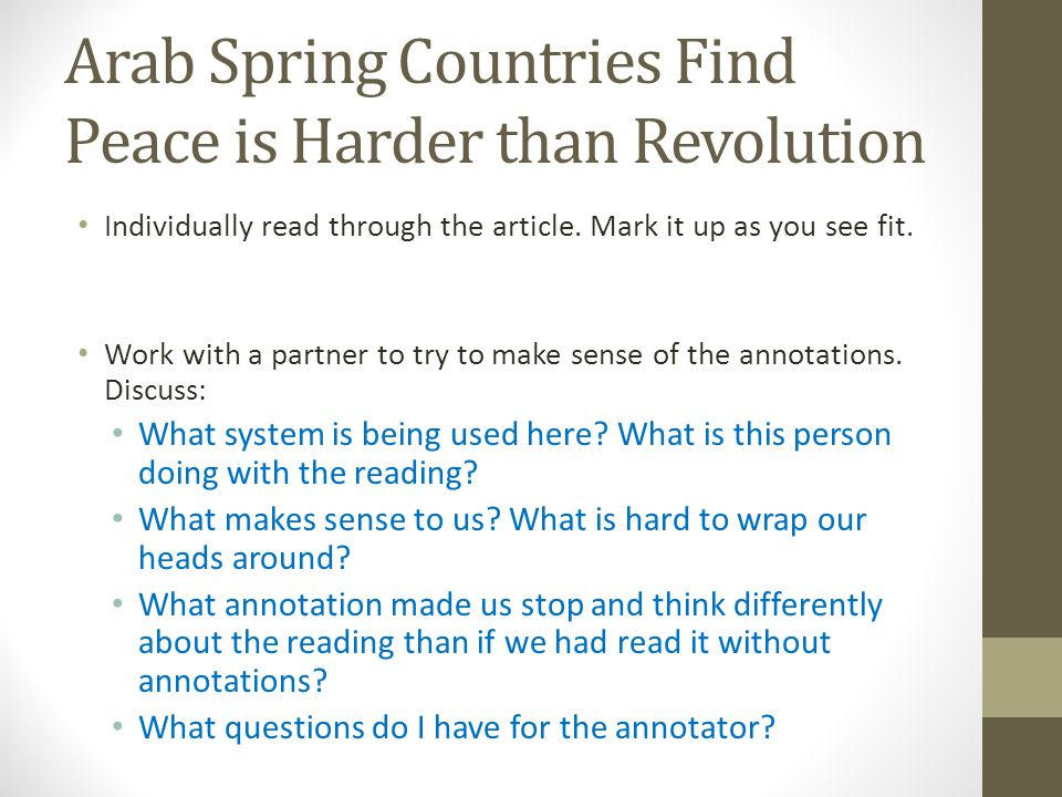 Arab Spring Countries Find Peace is Harder than Revolution Individually read through the article.