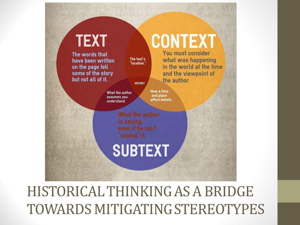 HISTORICAL THINKING AS A BRIDGE TOWARDS MITIGATING STEREOTYPES