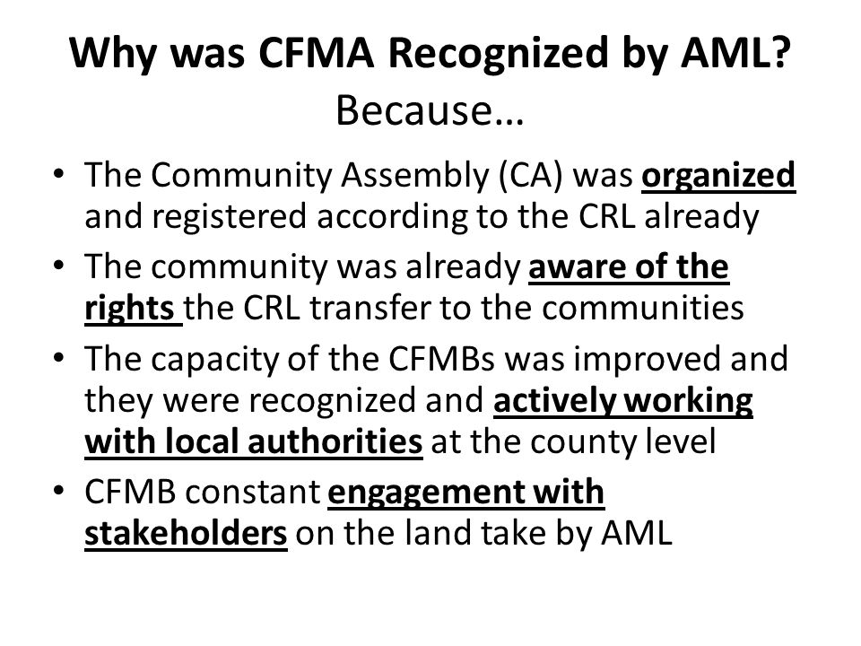Why was CFMA Recognized by AML.