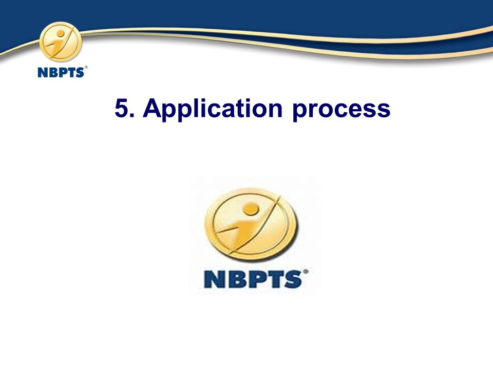 5. Application process