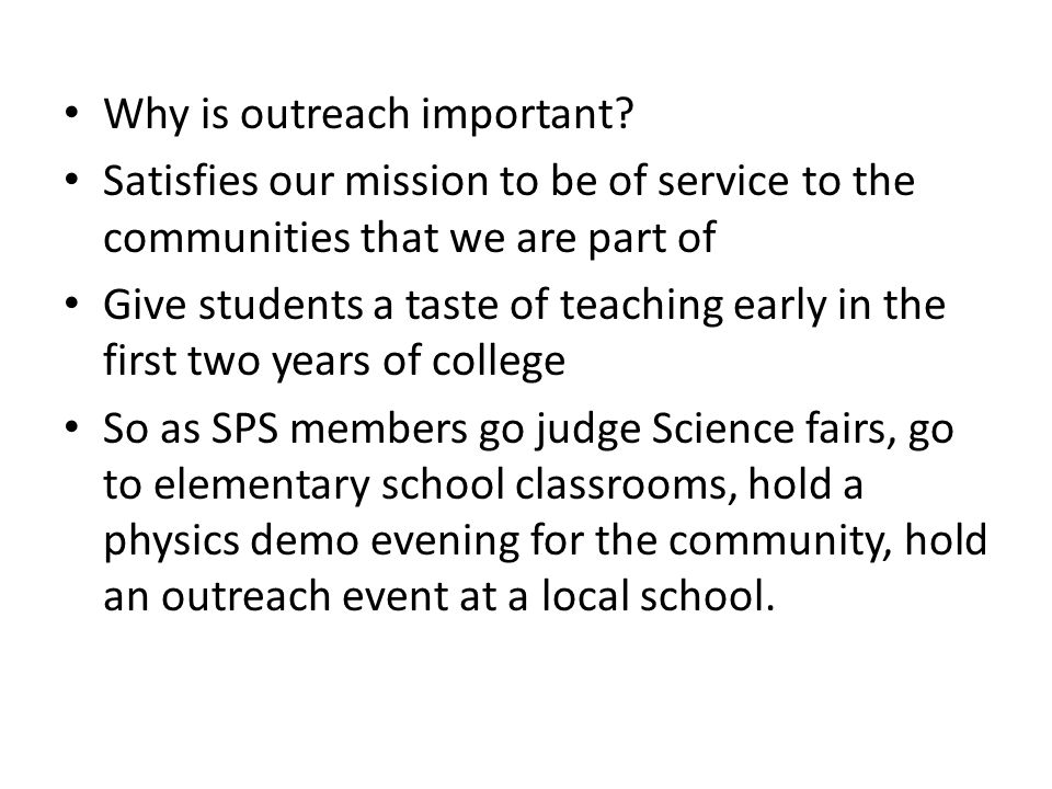 Why is outreach important.