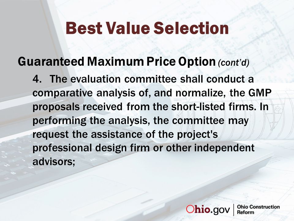 Best Value Selection Guaranteed Maximum Price Option (cont'd) 4.