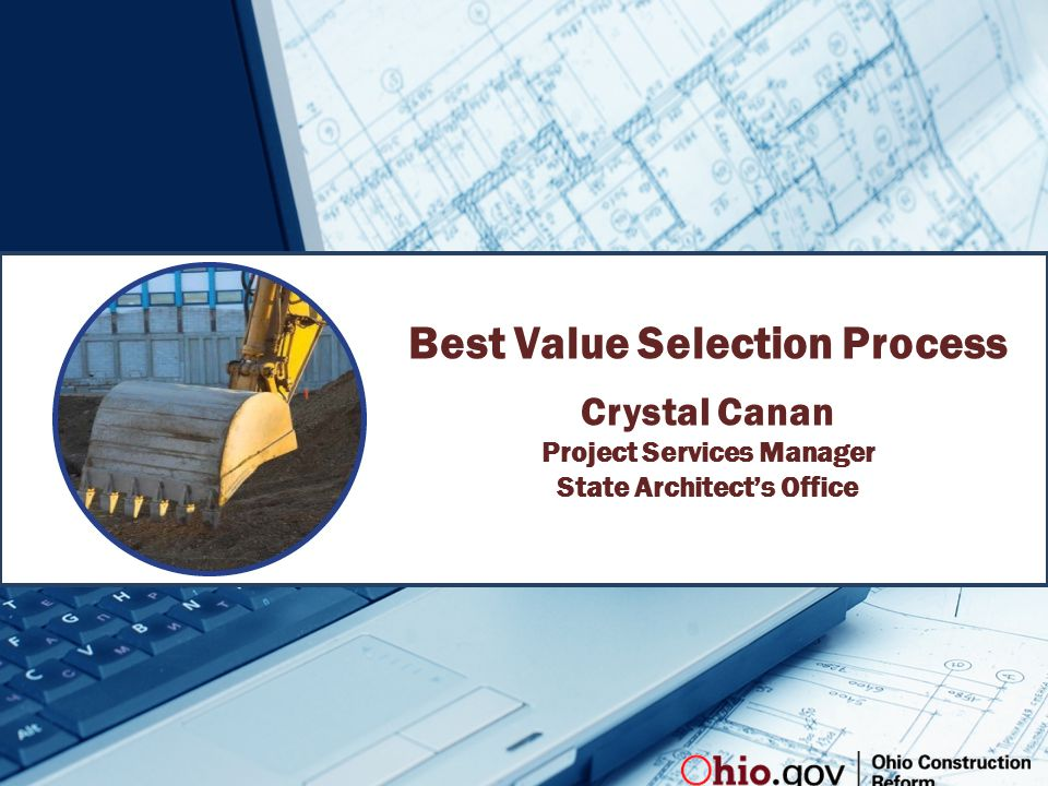 Best Value Selection Process Crystal Canan Project Services Manager State Architect's Office
