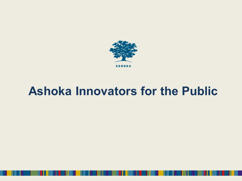 Ashoka Innovators for the Public