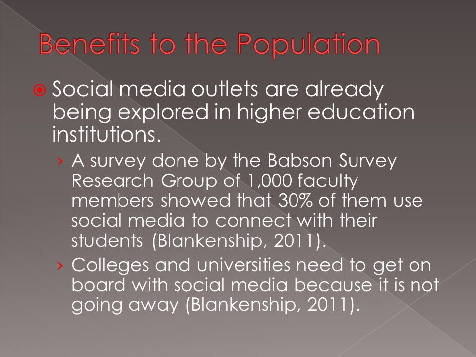 Social media outlets are already being explored in higher education institutions.