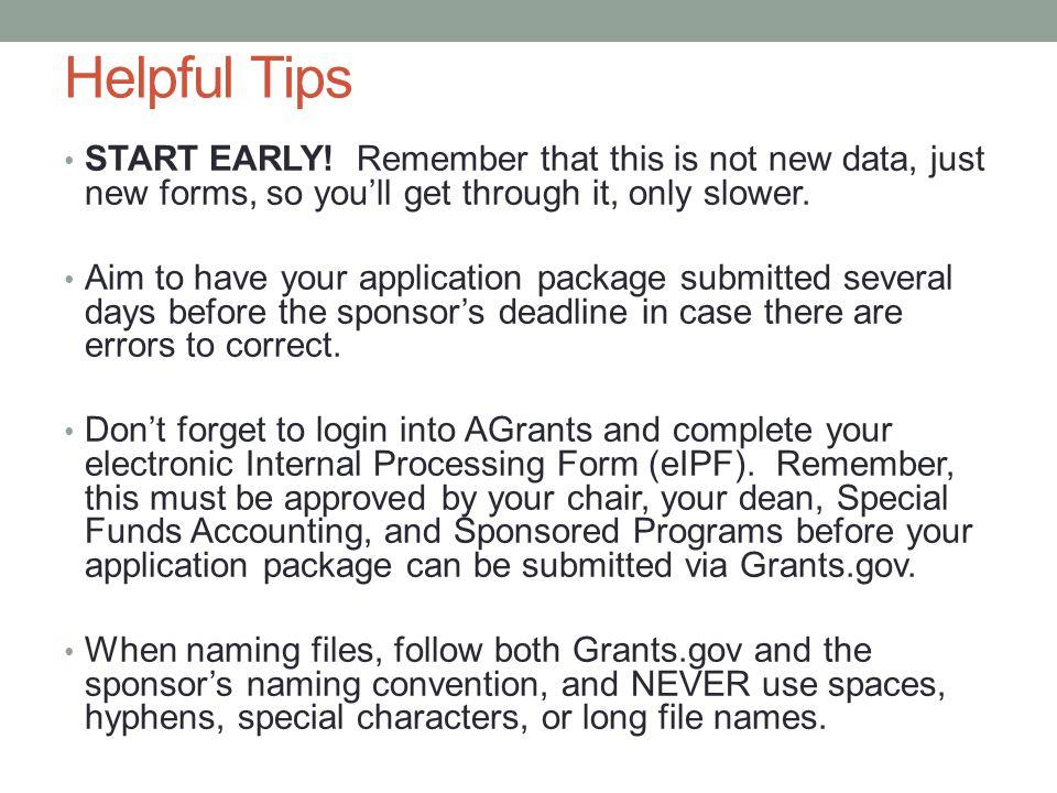 Helpful Tips START EARLY.