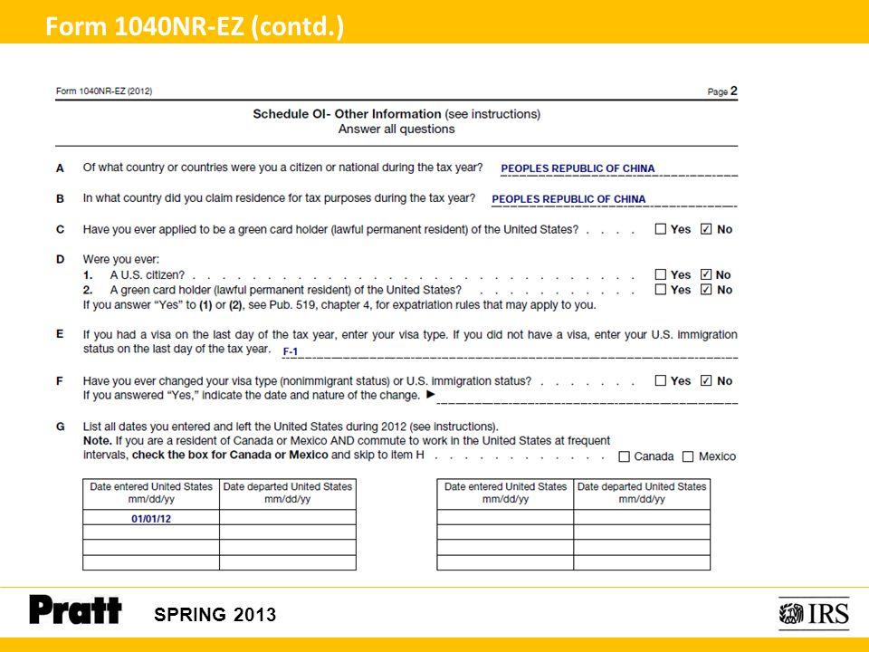 SPRING 2013 Form 1040NR-EZ (contd.)