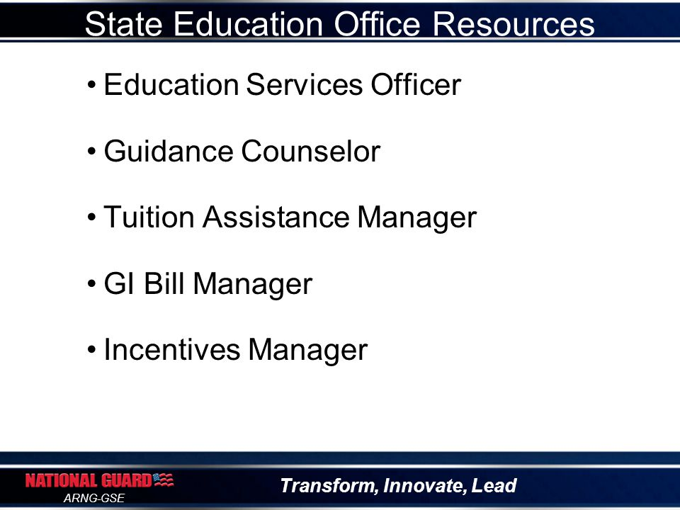Transform, Innovate, Lead ARNG-GSE Incentives Programs POC: State Incentives Manager 4