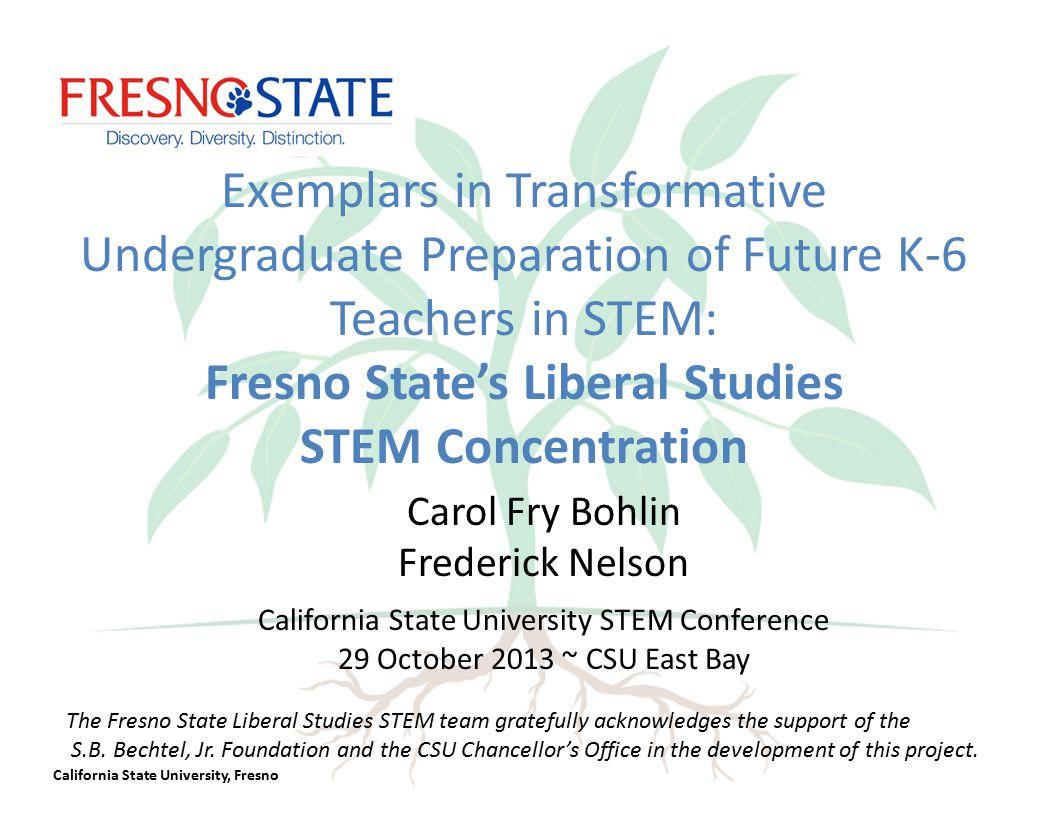 California State University, Fresno Preparing Preservice Teachers for Tomorrow's Classrooms