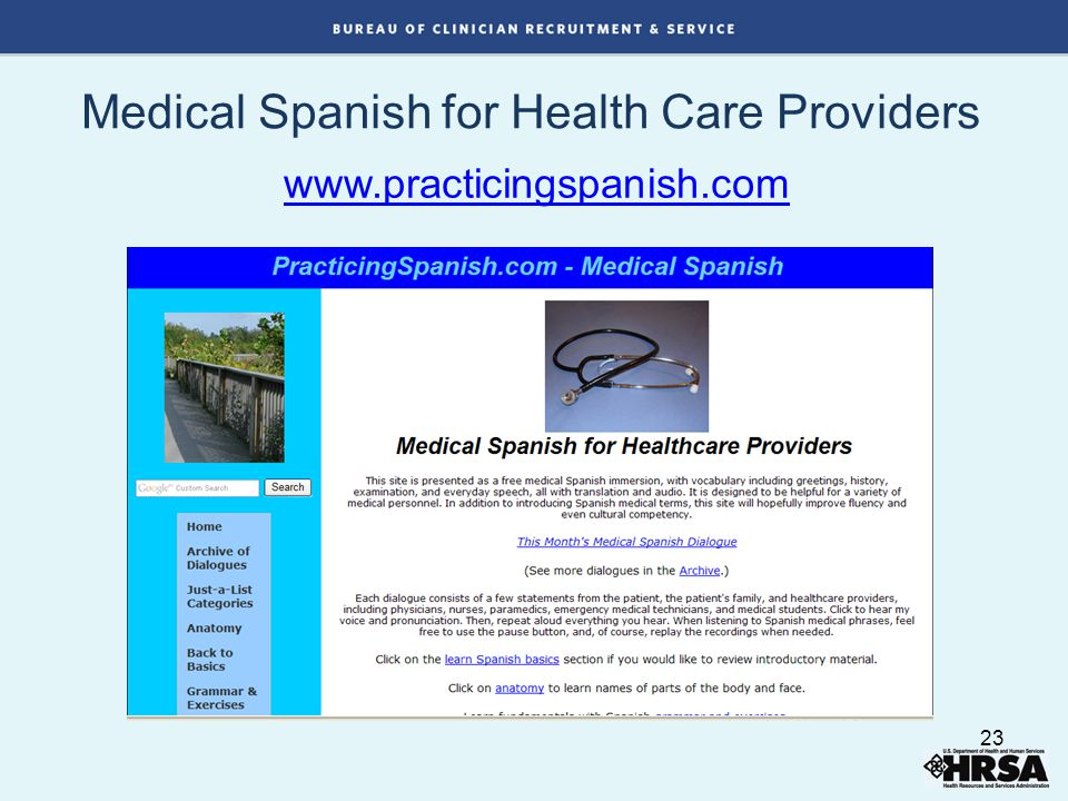 Medical Spanish for Health Care Providers www.practicingspanish.com 23