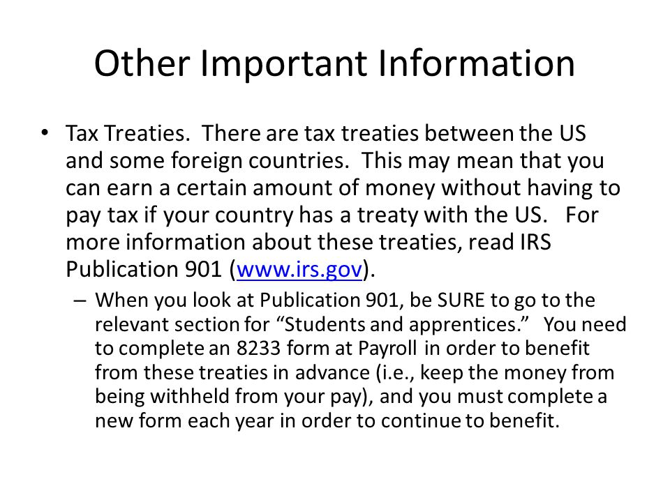 Other Important Information Tax Treaties.
