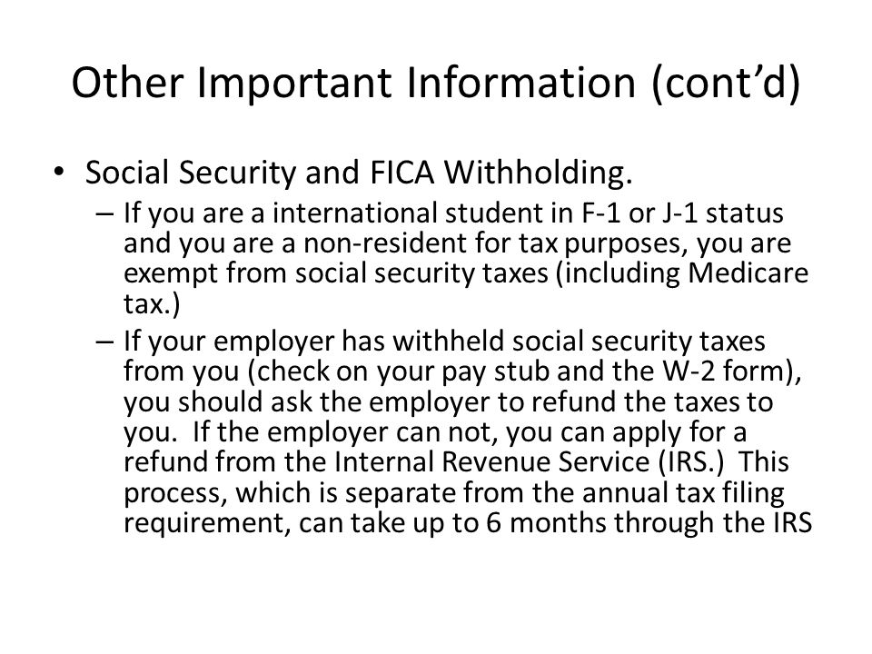 Other Important Information (cont'd) Social Security and FICA Withholding.