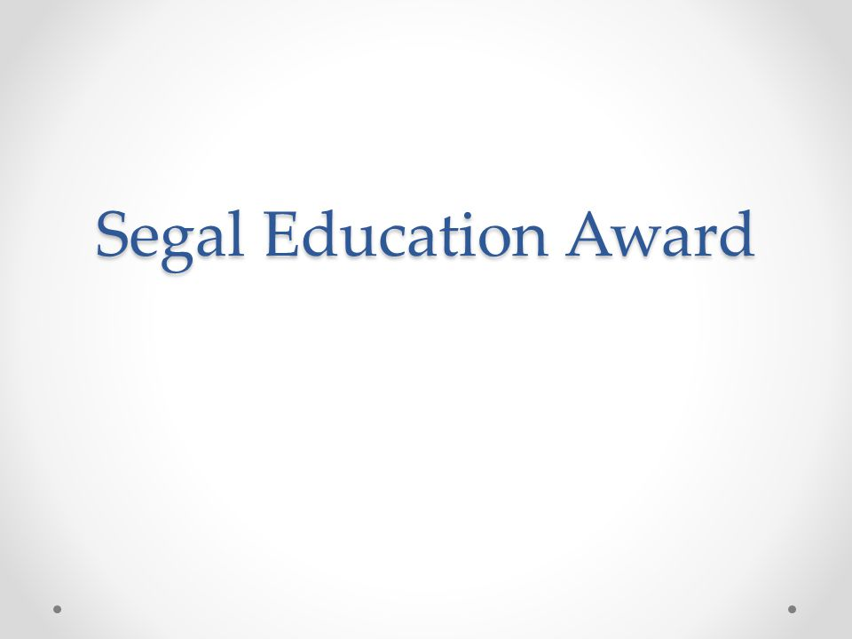 Segal Education Award