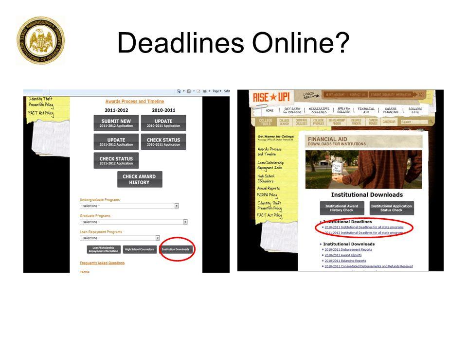 Deadlines Online?