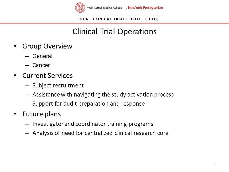 Clinical Trial Operations Group Overview – General – Cancer Current Services – Subject recruitment – Assistance with navigating the study activation p