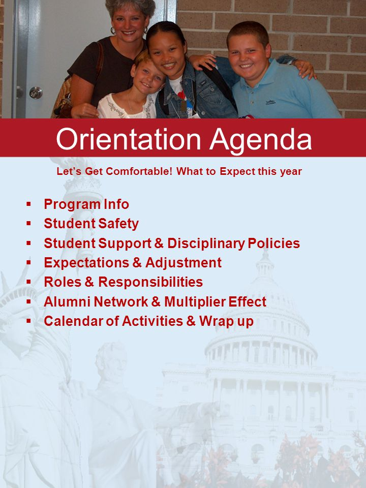 Orientation Agenda Let's Get Comfortable.