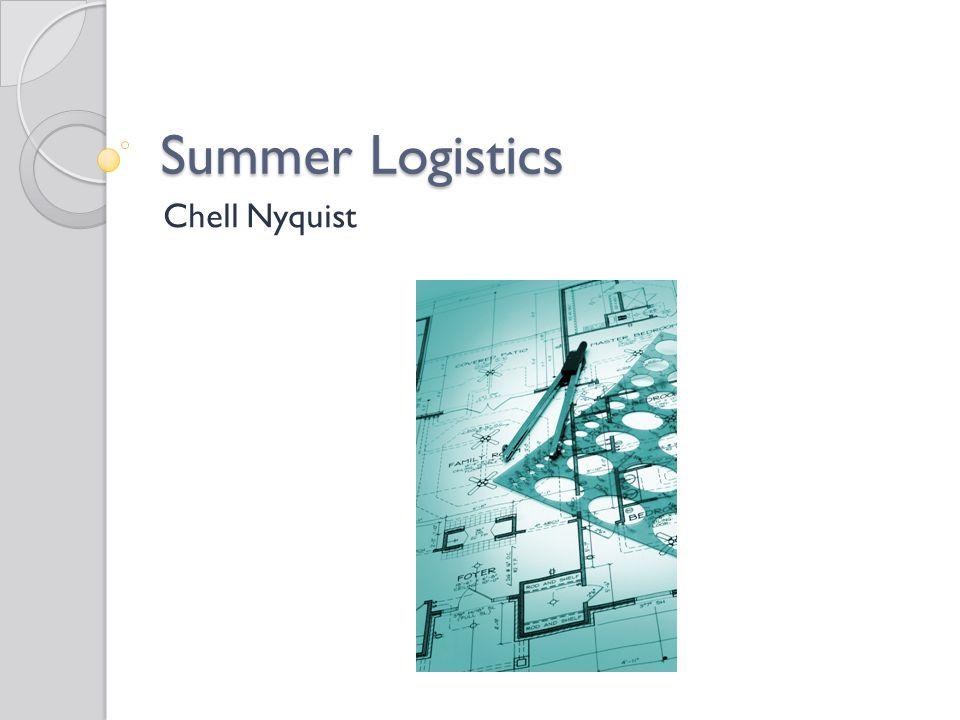 Summer Logistics Chell Nyquist