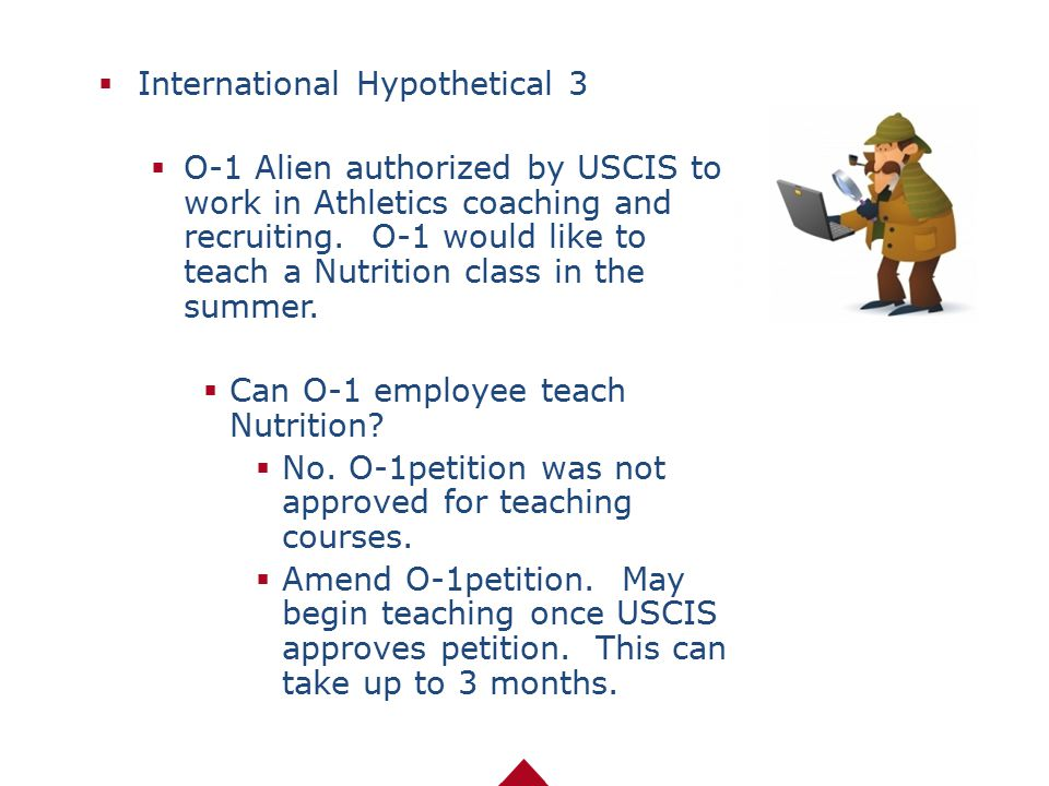  International Hypothetical 3  O-1 Alien authorized by USCIS to work in Athletics coaching and recruiting. O-1 would like to teach a Nutrition class