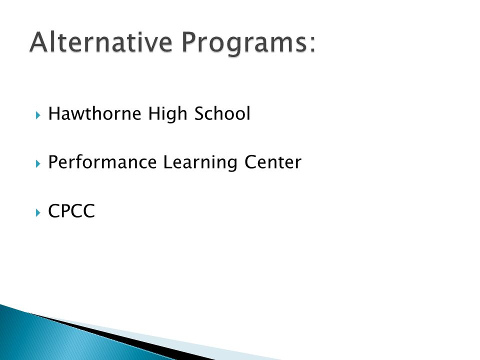  Hawthorne High School  Performance Learning Center  CPCC