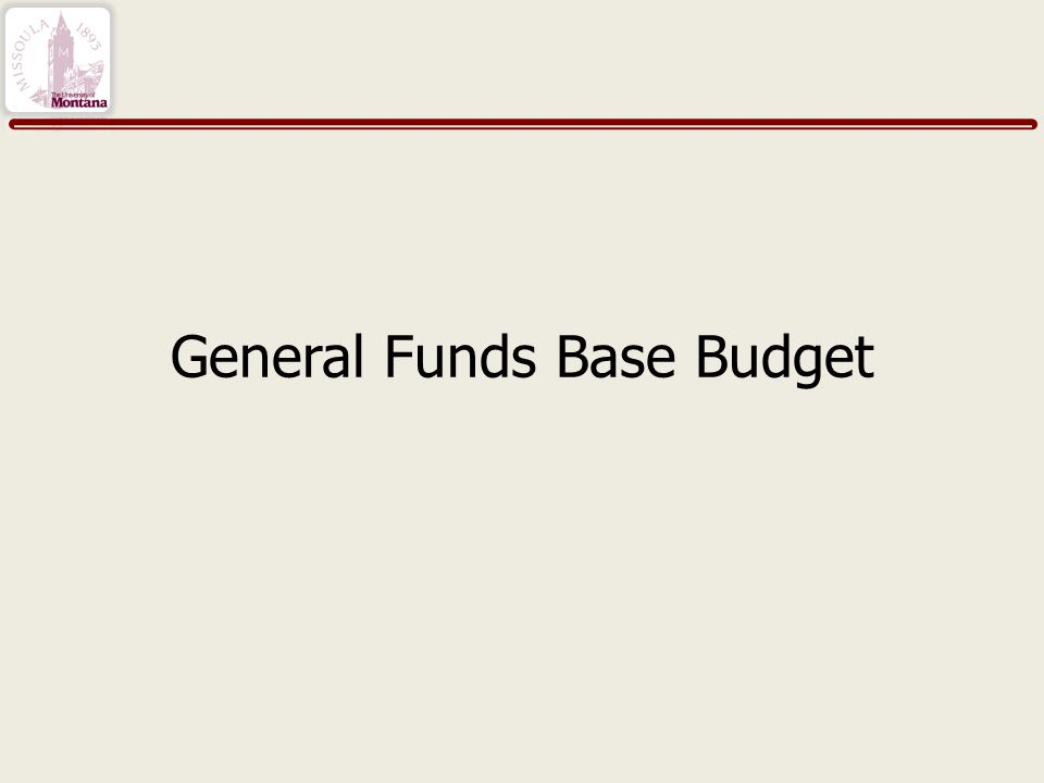 General Funds Base Budget