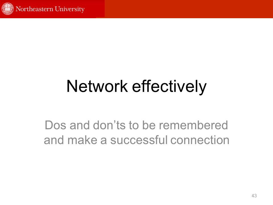 Network effectively Dos and don'ts to be remembered and make a successful connection 43