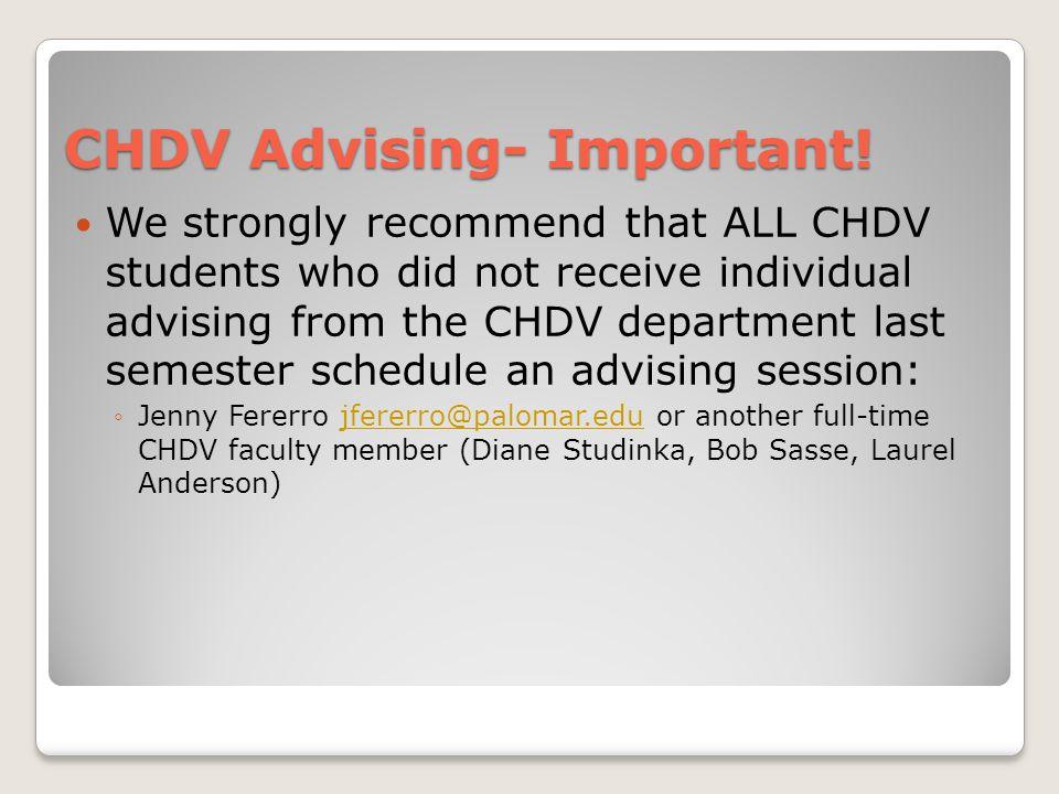 CHDV Advising- Important.