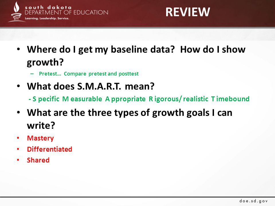 REVIEW Where do I get my baseline data. How do I show growth.