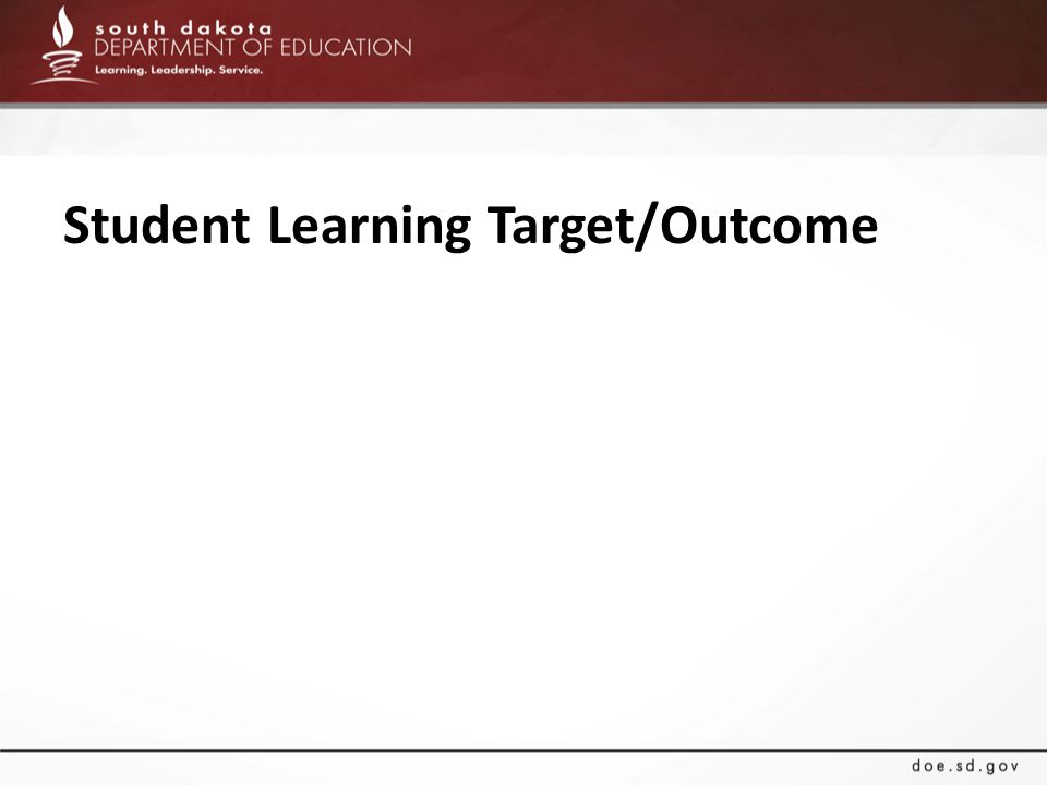 Student Learning Target/Outcome