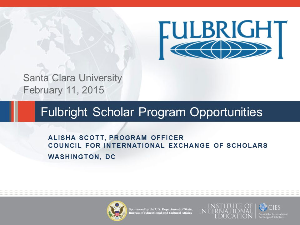 Fulbright Specialist Program Two- to six-week consulting and/or teaching opportunities Institutions overseas develop projects and request specialists from the roster Rolling deadline Reviewed and placed on Fulbright Specialist roster for five years Program does not support research Twenty-four eligible disciplines, including STEM education fields