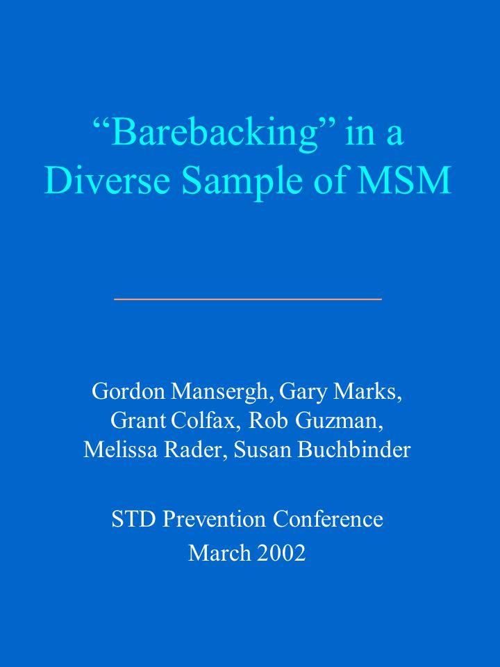MSM Prevention Messages Study Team ________________ San Francisco Dept.