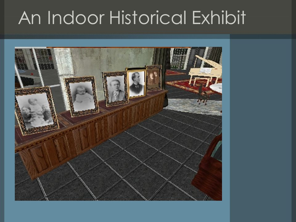 An Indoor Historical Exhibit