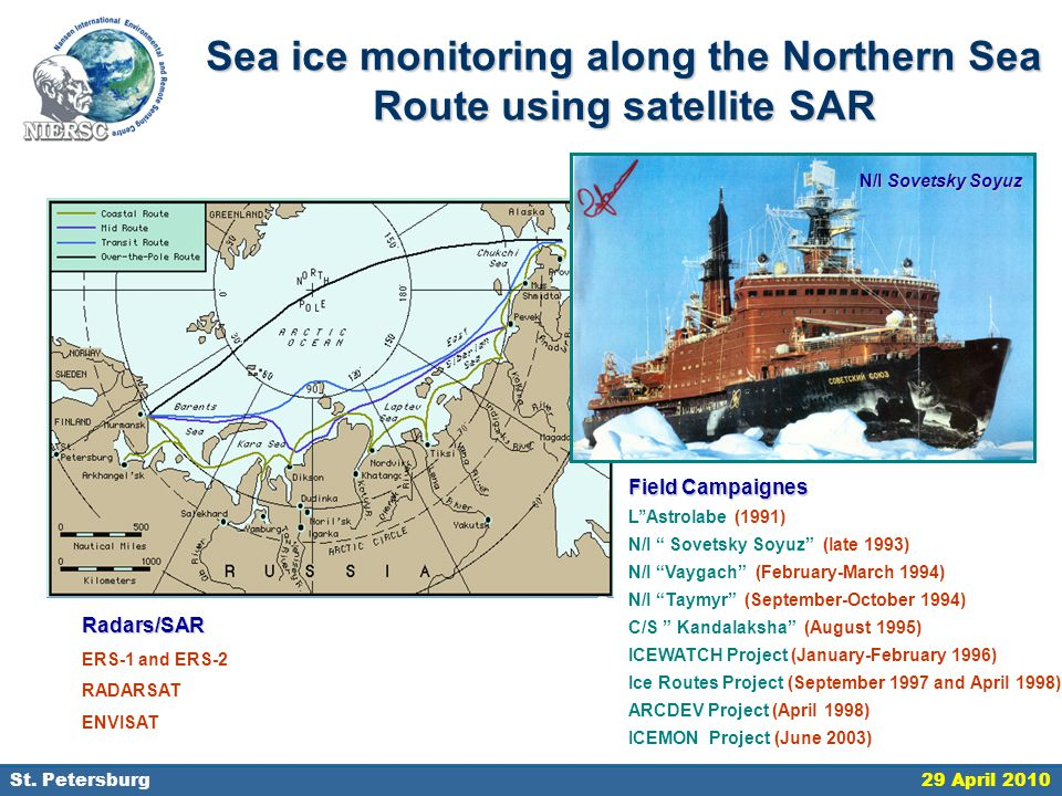 18 September 2006, St. Petersburg Sea ice monitoring along the Northern Sea Route using satellite SAR N/I Sovetsky Soyuz Field Campaignes L''Astrolabe