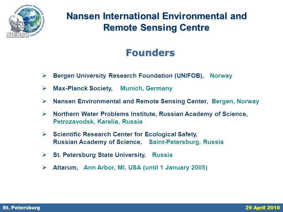 18 September 2006, St. Petersburg Nansen International Environmental and Remote Sensing Centre  Bergen University Research Foundation (UNIFOB), Norwa
