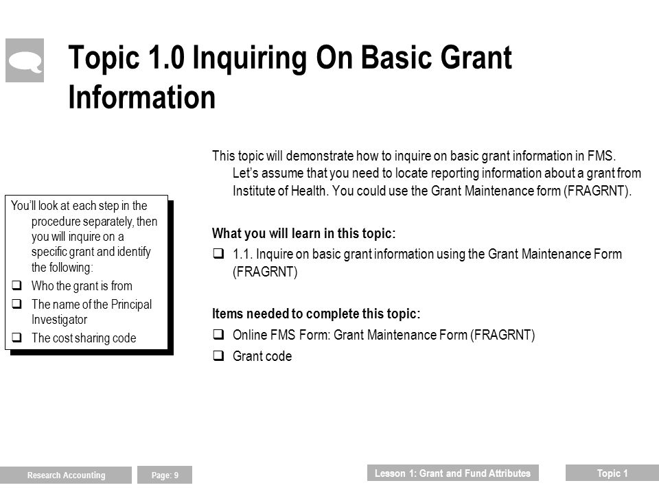 End of Lesson1: Grant and Fund Attributes  Continue to Lesson 2: Grant Code Inquiries