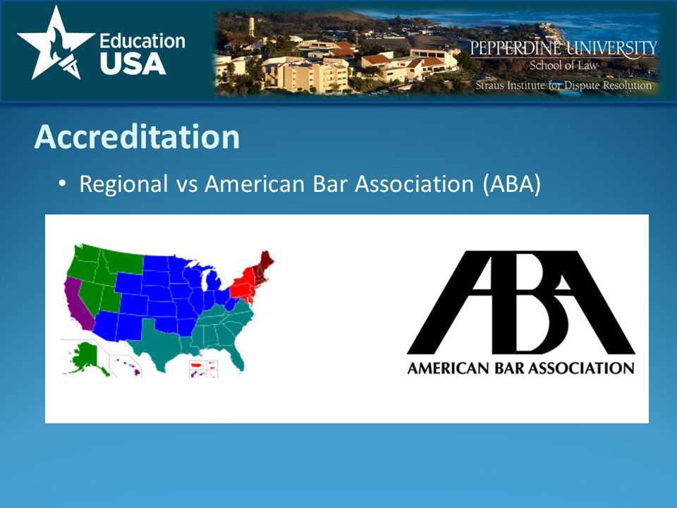Accreditation Regional vs American Bar Association (ABA) VS