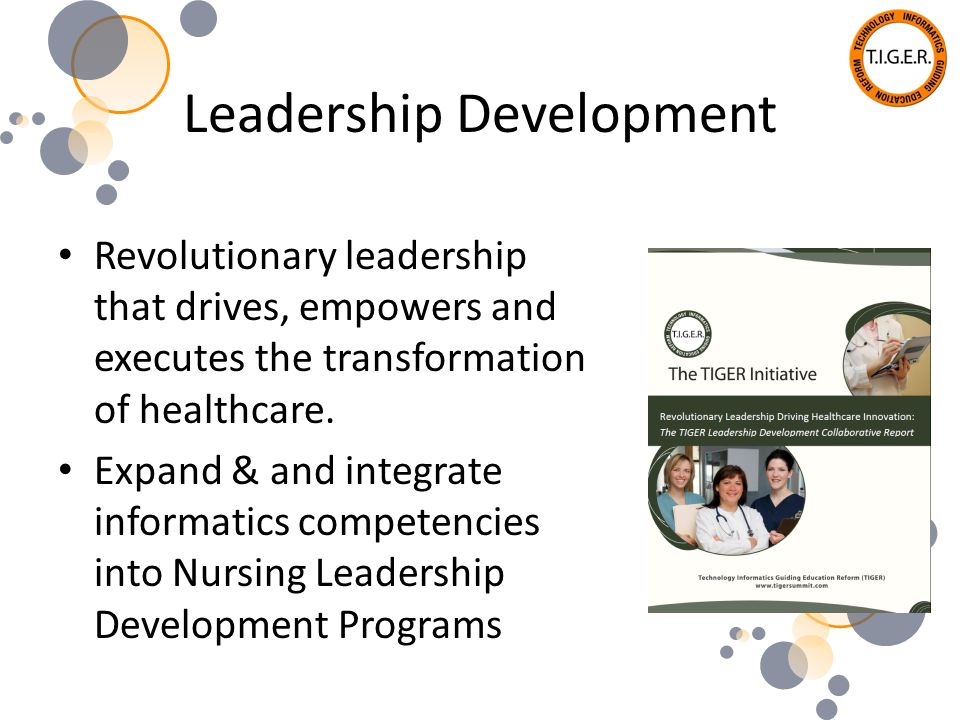 Leadership Development Revolutionary leadership that drives, empowers and executes the transformation of healthcare.