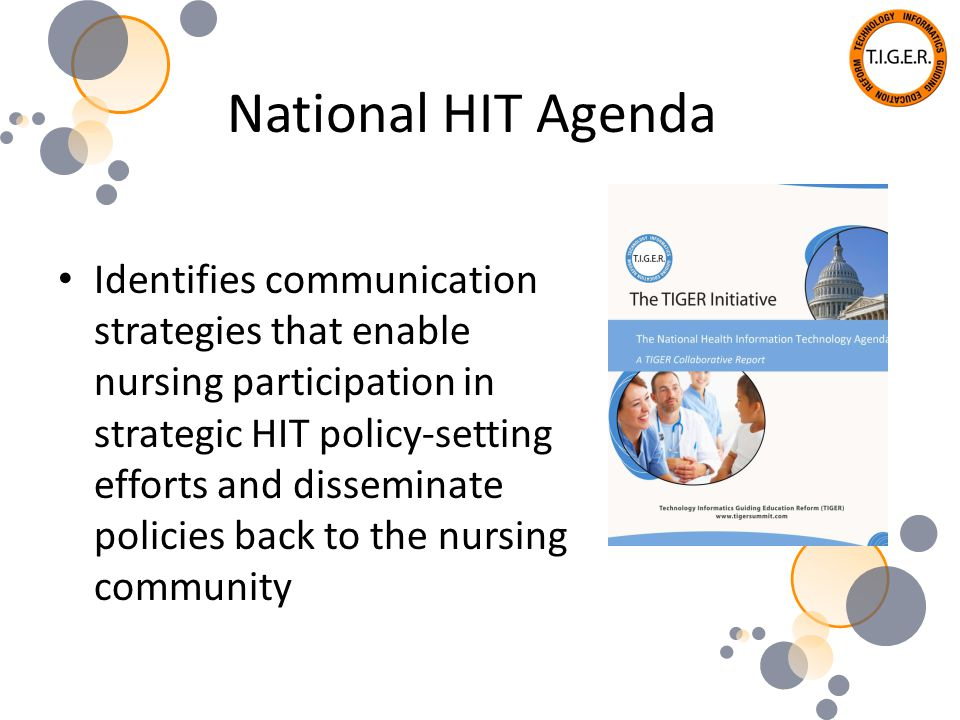 National HIT Agenda Identifies communication strategies that enable nursing participation in strategic HIT policy-setting efforts and disseminate poli