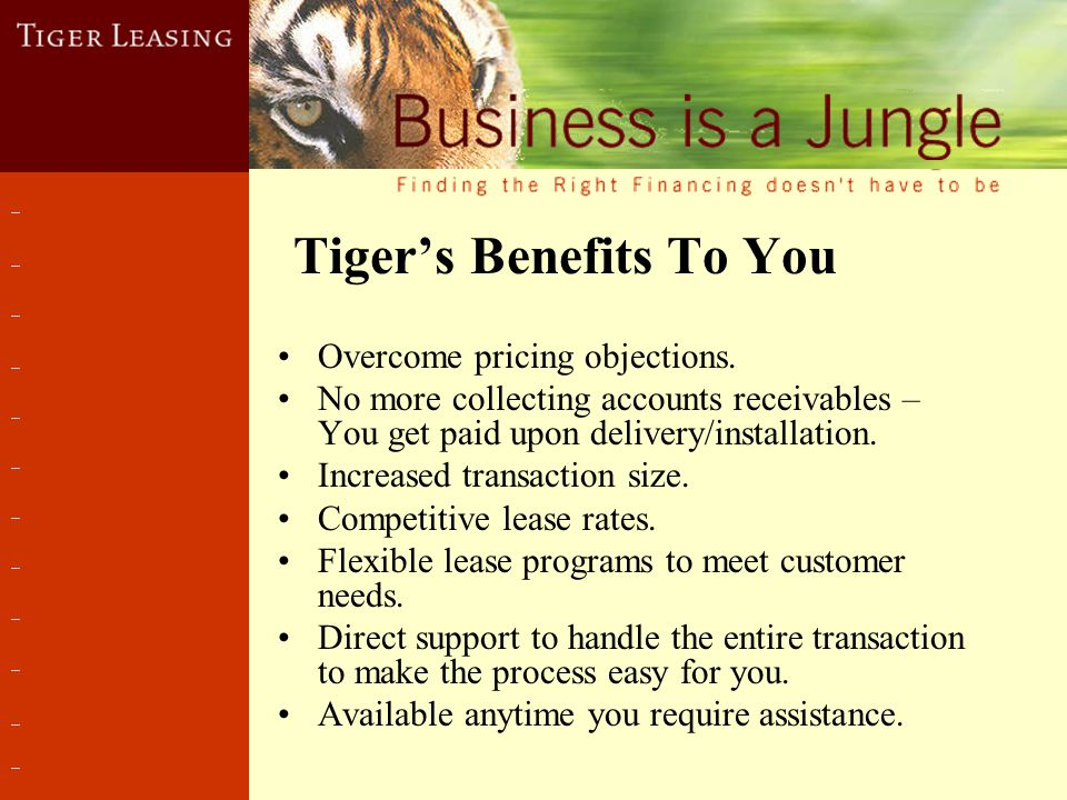 Tiger's Benefits To You Overcome pricing objections.