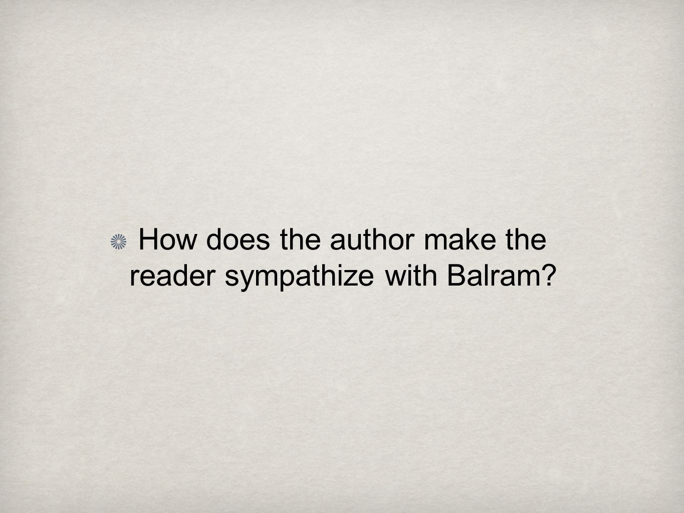 How does the author make the reader sympathize with Balram