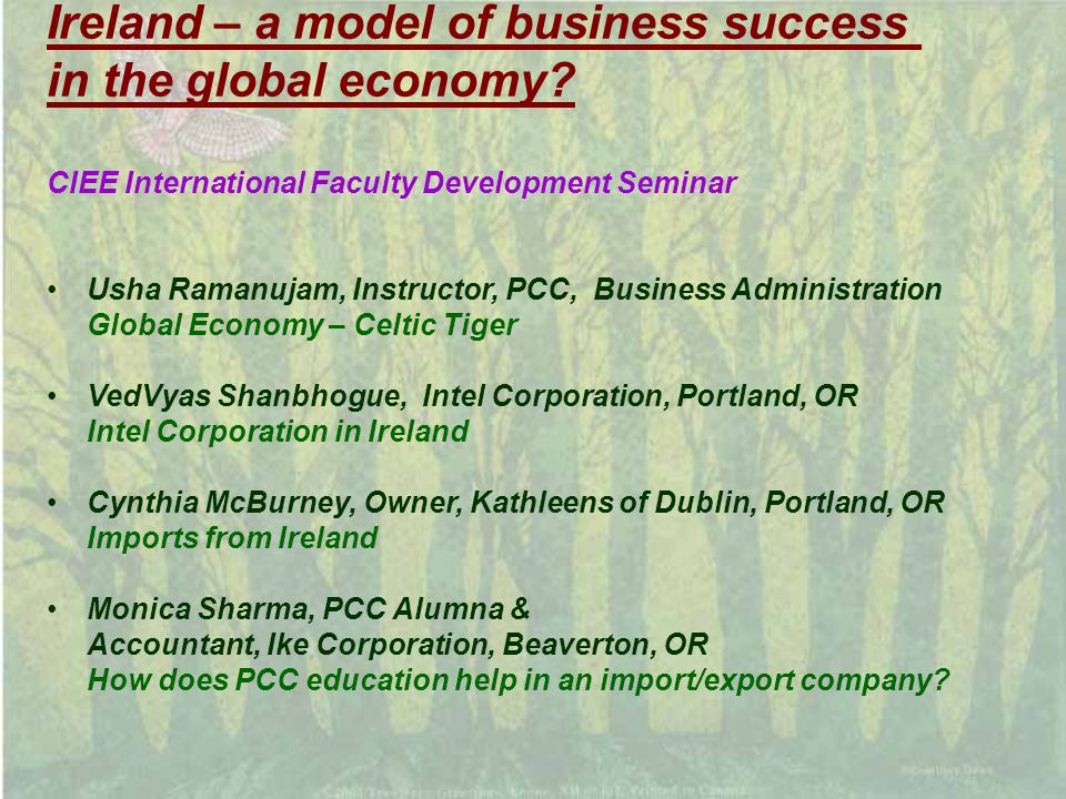 Ireland – a model of business success in the global economy.