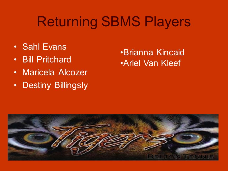 Returning LBMS Players Katey Capps Alyssa Deaton Nicole Francis Mickayela Hewett Hannah Menn Noah Kruse Rowan Seils Zachary Spence