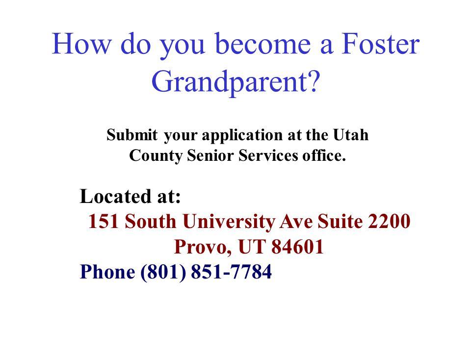 How do you become a Foster Grandparent.