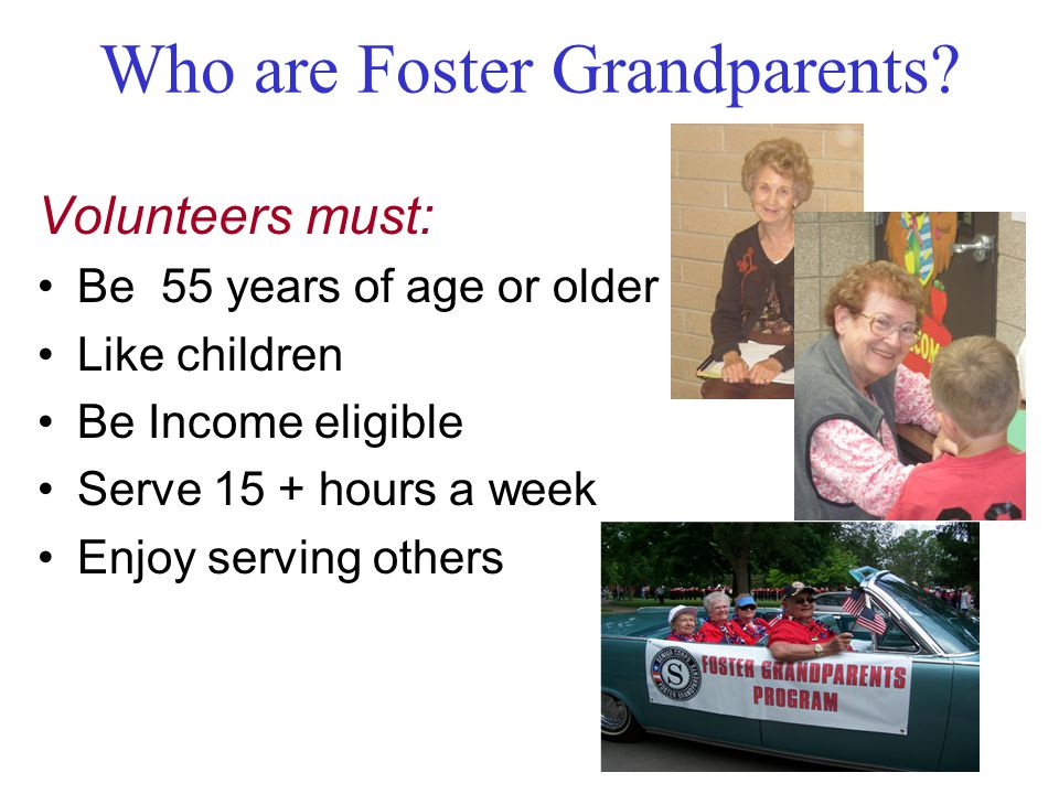 Who are Foster Grandparents.