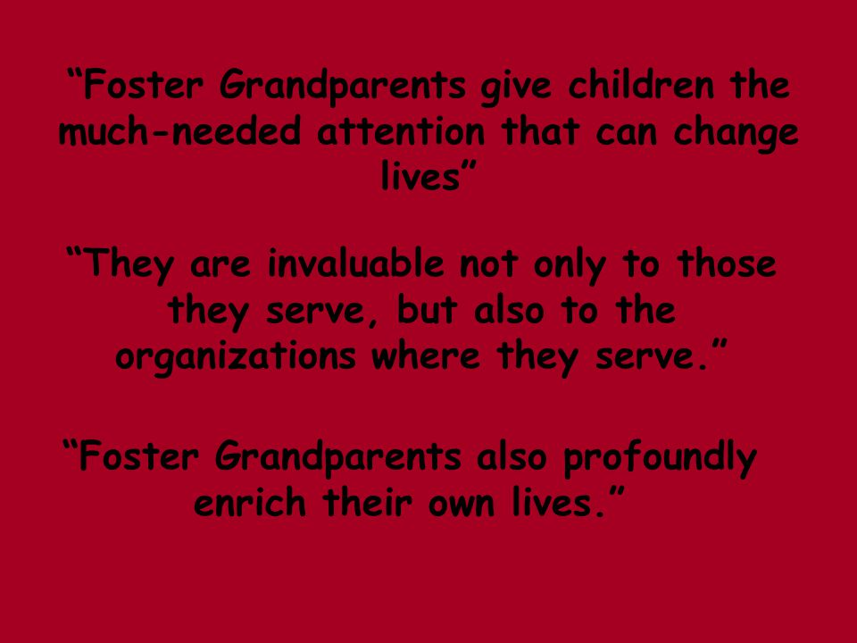 What benefits do Foster Grandparents receive.