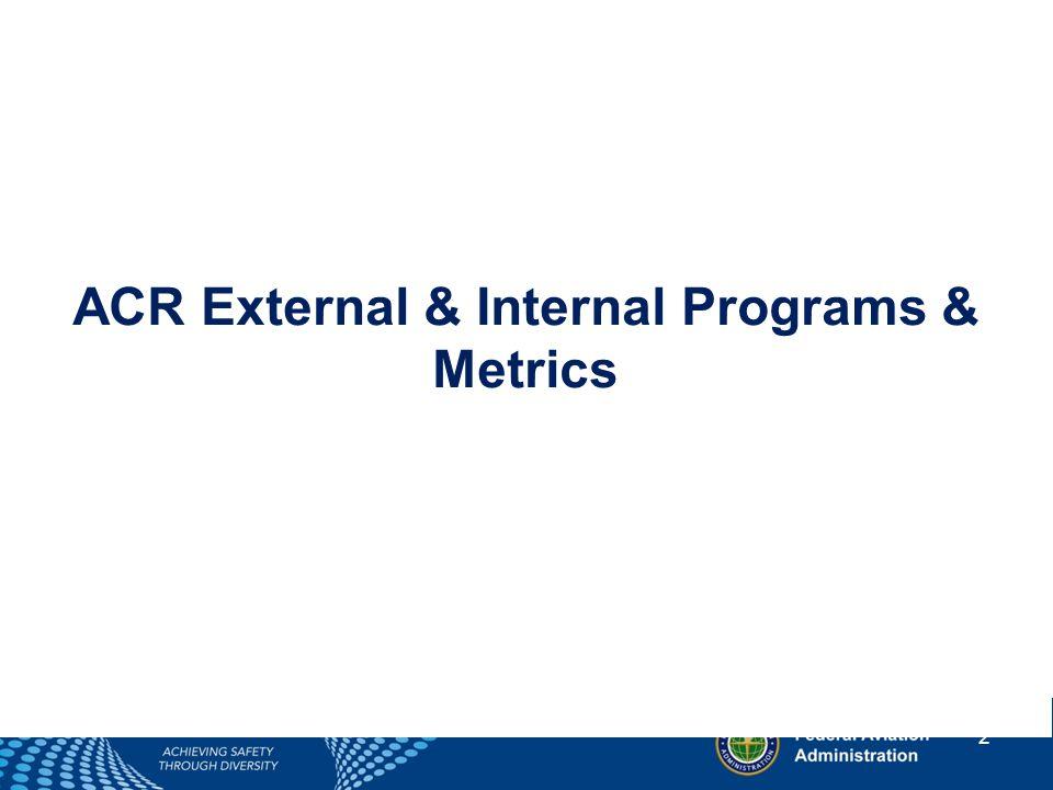 2 ACR External & Internal Programs & Metrics