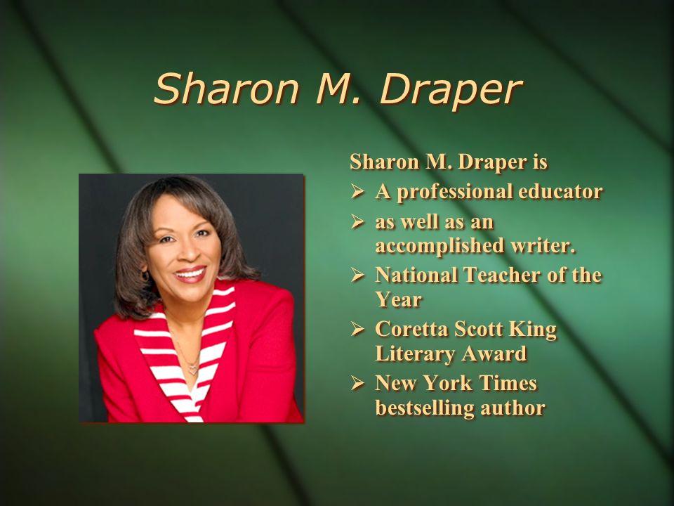 Sharon M. Draper Sharon M.