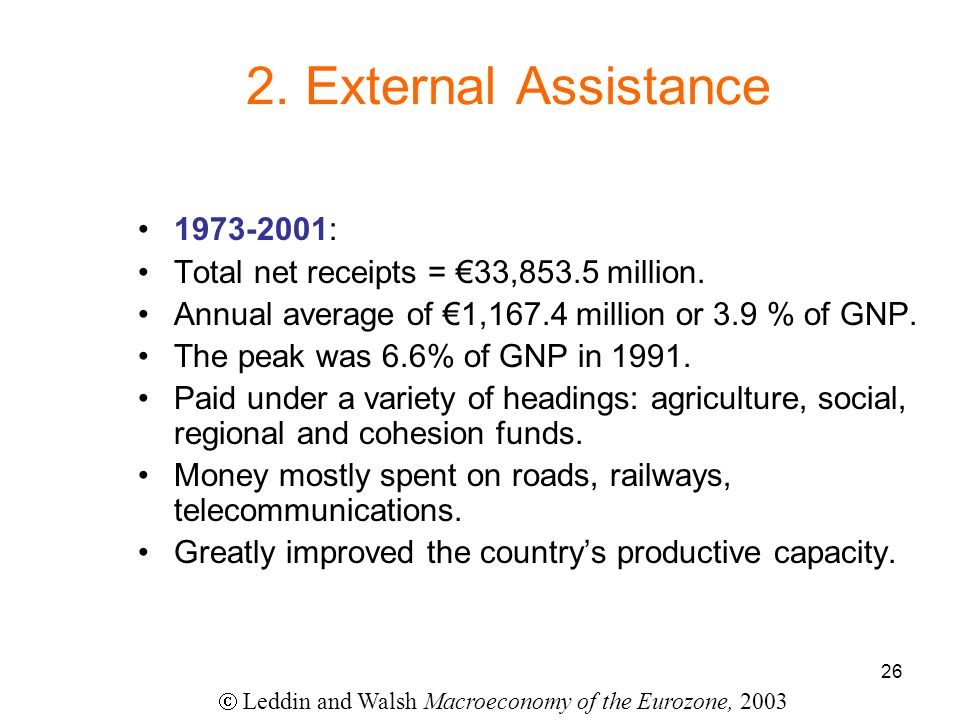 26 2. External Assistance 1973-2001: Total net receipts = €33,853.5 million.