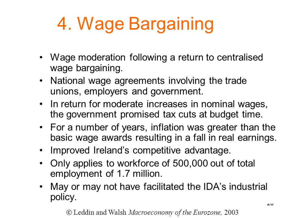 28 4. Wage Bargaining Wage moderation following a return to centralised wage bargaining.