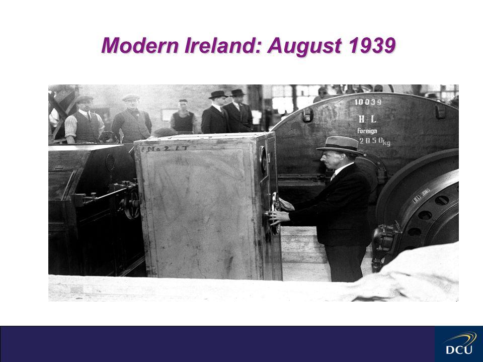 Modern Ireland: August 1939