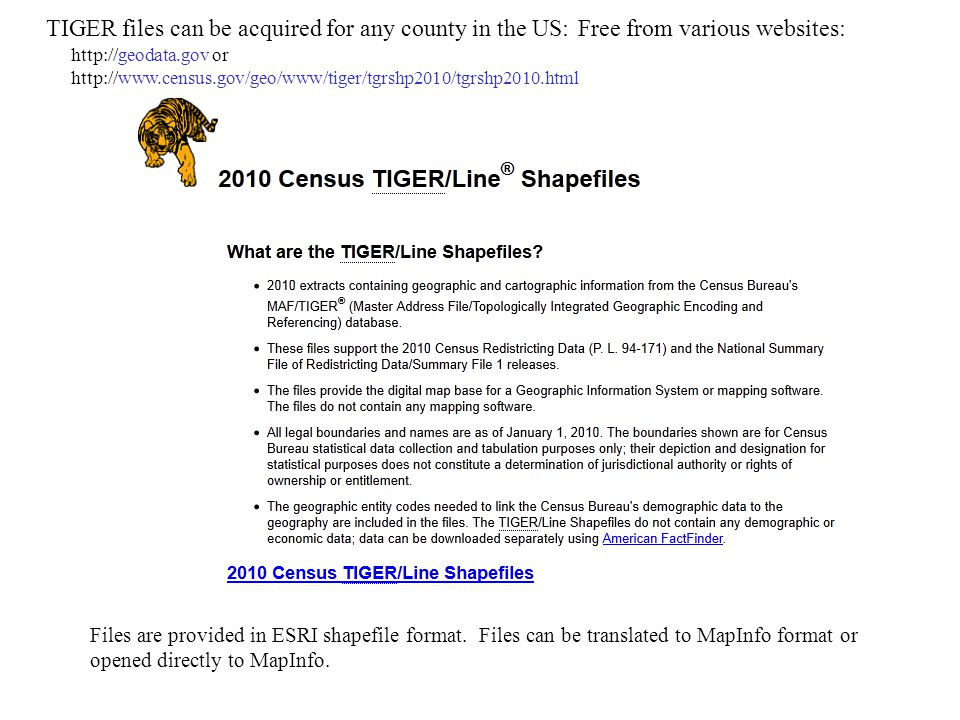 TIGER files can be acquired for any county in the US: Free from various websites: http://geodata.gov or http://www.census.gov/geo/www/tiger/tgrshp2010/tgrshp2010.html Files are provided in ESRI shapefile format.